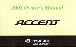 2008 Hyundai Accent Owner's Manual