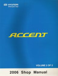 2006 Hyundai Accent Factory Shop Manual Volume 2