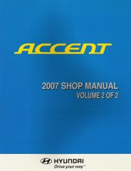 2007 Hyundai Accent Factory Shop Manual Volume 2