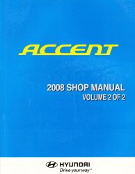2008 Hyundai Accent Factory Shop Manual Volume 2