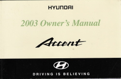 2003 Hyndai Accent Owner's Manual