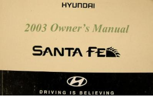 2003 Hyundai Santa Fe Factory Owner's Manual with Case