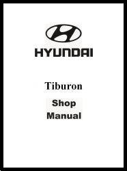 2003 Hyundai Tiburon Factory Shop Manual