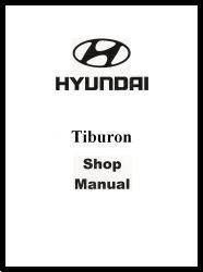 2004 Hyundai Tiburon Factory Shop Manual