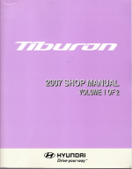 2007 Hyundai Tiburon Factory Shop Manual - Volume 1