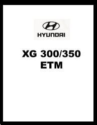 2001 Hyundai XG 300/350 Factory Electrical Troubleshooting Manual - ETM