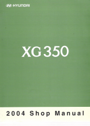 2004 Hyundai XG350 Factory Shop Manual