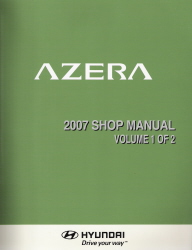 2007 Hyundai Azera Factory Shop Manual Volume 1