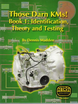 Those Darn KM's! Book 1 - Identification, Theory & Testing