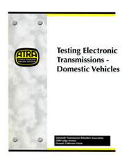 Testing Electronic Transmissions - Domestic Vehicles ATRA Manual