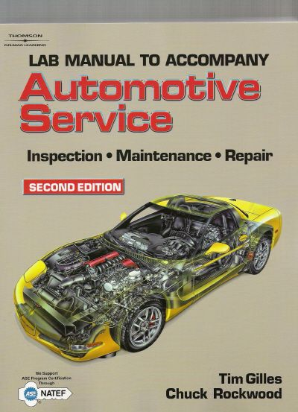 Automotive Service: Inspection, Maintenance, and Repair, 2nd Edition, Softcover Tech Manual