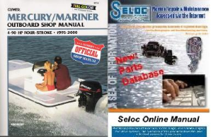 BONUS PACK: 1995 - 2000 Mercury/Mariner 4-stroke 4-90 HP Outboard Repair Manual PLUS Seloc Online Repair & Part Information