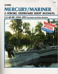 1994 - 1997 Mercury / Mariner 2-stroke 2.5-60 HP Clymer Outboard & Jet Drive Repair Manual