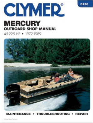 1972 - 1989 Mercury 45-225 HP Outboard Clymer Repair Manual