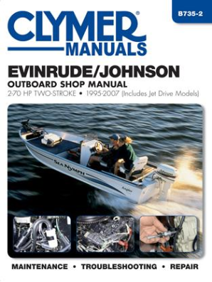 1995 - 2007 Johnson / Evinrude Outboards, 2-70 HP Outboards & Jet Drives, Clymer Repair Manual