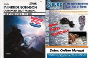 Bonus Pack: Clymer Evinrude / Johnson 5 - 70 HP Four-Stroke Outboards, 1995 - 2001, plus Seloc Online Repair & Part Information
