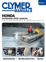 1976 - 2007 Honda, 2-130 hp 4 Stroke (Includes Jet Drives) Outboard Clymer Repair Manual
