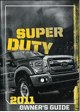 2011 Ford F-250, F-350, F-450 & F-550 Truck Factory Owner's Manual