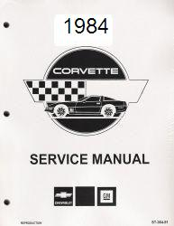 1984 Chevrolet Corvette Factory Service & Electrical Troubleshooting Manual - Reproduction