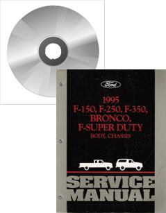 1995 Ford Bronco F150, F250, F350 & F-Super Duty Service Manual on CD-ROM
