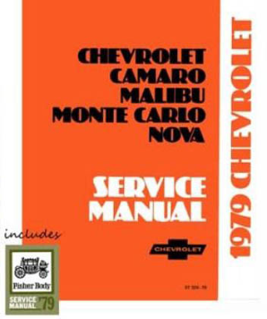 1979 Chevrolet Camaro, Malibu, Monte Carlo & Nova Factory Shop Manual on CD-ROM