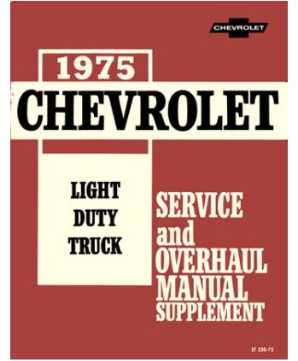 1975 Supplement Chevrolet Truck Light Duty  Body, Chassis & Drivetrain with Wiring Shop Manual