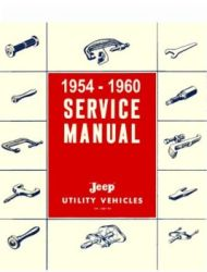 1954 - 1960 Jeep Trucks and Utility Vehicles Factory Service Manual on CD-ROM