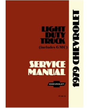 1979 Chevrolet Truck Light Duty  Body, Chassis & Drivetrain with Wiring Shop Manual