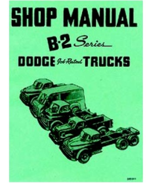 1950 Dodge Full Line Trucks (B-2 Series)  Body, Chassis & Drivetrain Shop Manual
