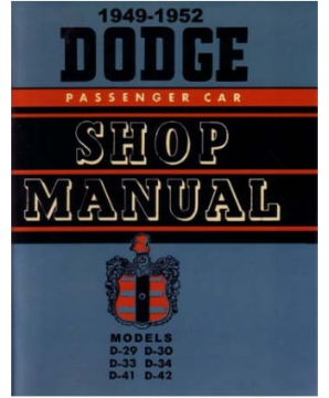 1949 - 1952 Dodge Body, Chassis & Drivetrain Shop Repair Manual