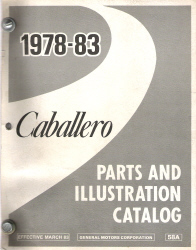1978 - 1983 GMC Caballero / Chevrolet El Camino Parts and Illustration Catalog