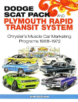 Dodge Scat Pack and Plymouth Rapid Transit System: 1968 - 1972