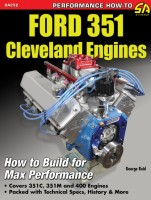 Ford 351 Cleveland Engines: How to Build for Max Performance