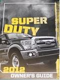 2012 Ford F-250, F-350, F-450 & F-550 Truck Factory Owner's Manual
