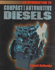 Introduction to Compact and Automotive Diesels