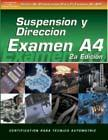 SPANISH VERSION- ASE Test Prep Manual - A4, Automotive Suspension and Steering