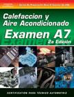 SPANISH VERSION- ASE Test Prep Manual - A7, Automotive Heating and Air Conditioning
