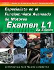 SPANISH VERSION- ASE Test Prep Manual - L1, Advanced Engine Performance Specialist