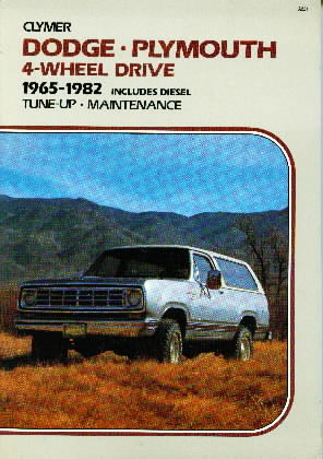 1965 - 1982 Dodge, Plymouth 4-Wheel Drive Tune-up Maintenance