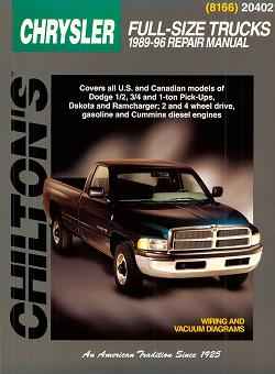 1989 - 1996 Chrysler, Dodge, Plymouth 1/2, 3/4, 1 Ton Dakota, Chassis Cab, Ram Charger, Trail Duster Chilton Total Car Care Manual