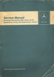 1968 -1972 Mercedes Manual- Series 114-115 Maintenance, Tuning, Unit Replacement, Volume 1