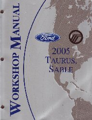 2005 Ford Taurus, Mercury Sable Factory Service Manual