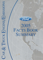 2005 Ford Car and Truck Engine/Emissions Facts Book Summary
