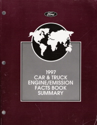 1997 Ford Car & Truck Engine / Emission Facts Book Summary