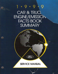 1999 Ford Car & Truck Engine/Emission Facts Book Summary