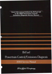 2002 Ford Bi-Fuel Powertrain Control Emissions Diagnosis Service Manual