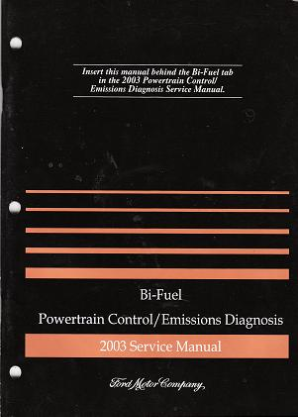 2003 Ford Factory Bi-Fuel Powertrain Control/Emissions Diagnosis Service Manual