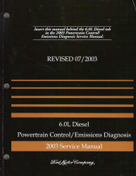 2003 Ford 6.0L Diesel Powertrain Control and Emissions Diagnosis Service Manual