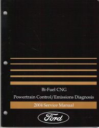2004 Ford Bi-Fuel CNG Powertrain Control and Emissions Diagnosis Service Manual