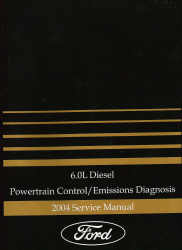 2004 Ford 6.0L Diesel Powertrain /Emissions Diagnosis Manual